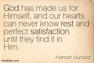 Quotation-Hannah-Hurnard-satisfaction-god-rest-Meetville-Quotes-144823
