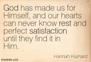 Quotation-Hannah-Hurnard-satisfaction-god-rest-Meetville-Quotes-144823