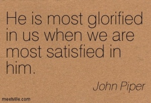Quotation-John-Piper-satisfaction-Meetville-Quotes-278111