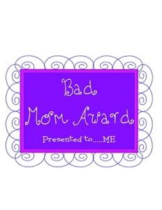 bad-mom-award